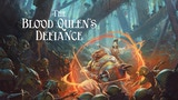 The Blood Queen's Defiance thumbnail