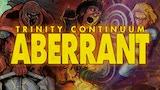 Trinity Continuum: Aberrant thumbnail