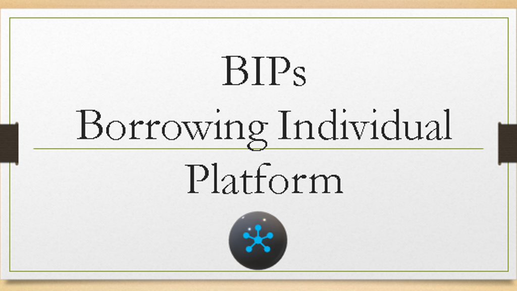 Project image for BIPs; Community Borrowing Platform