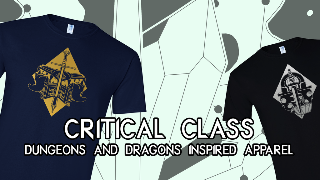 Project image for Critical Class - Dungeons and Dragons Inspired Apparel