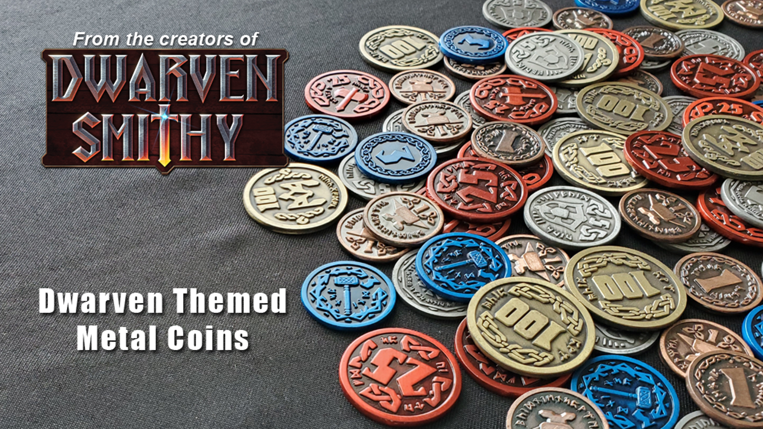 These beautiful metal coins can be used for RPG campaigns, tabletop games or with the Dwarven Smithy game.