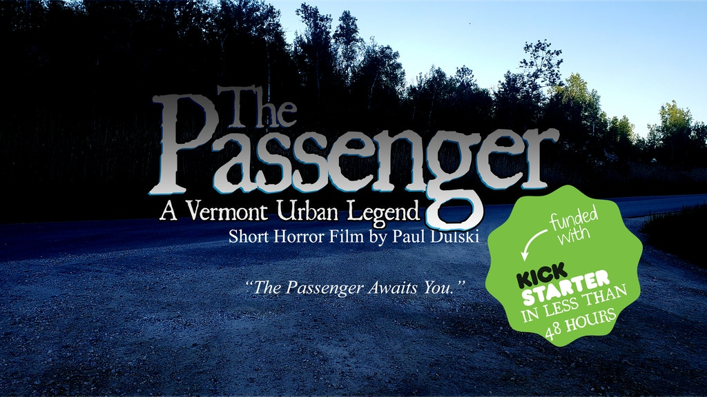 THE PASSENGER: A VERMONT URBAN LEGEND | SHORT HORROR FILM project video thumbnail