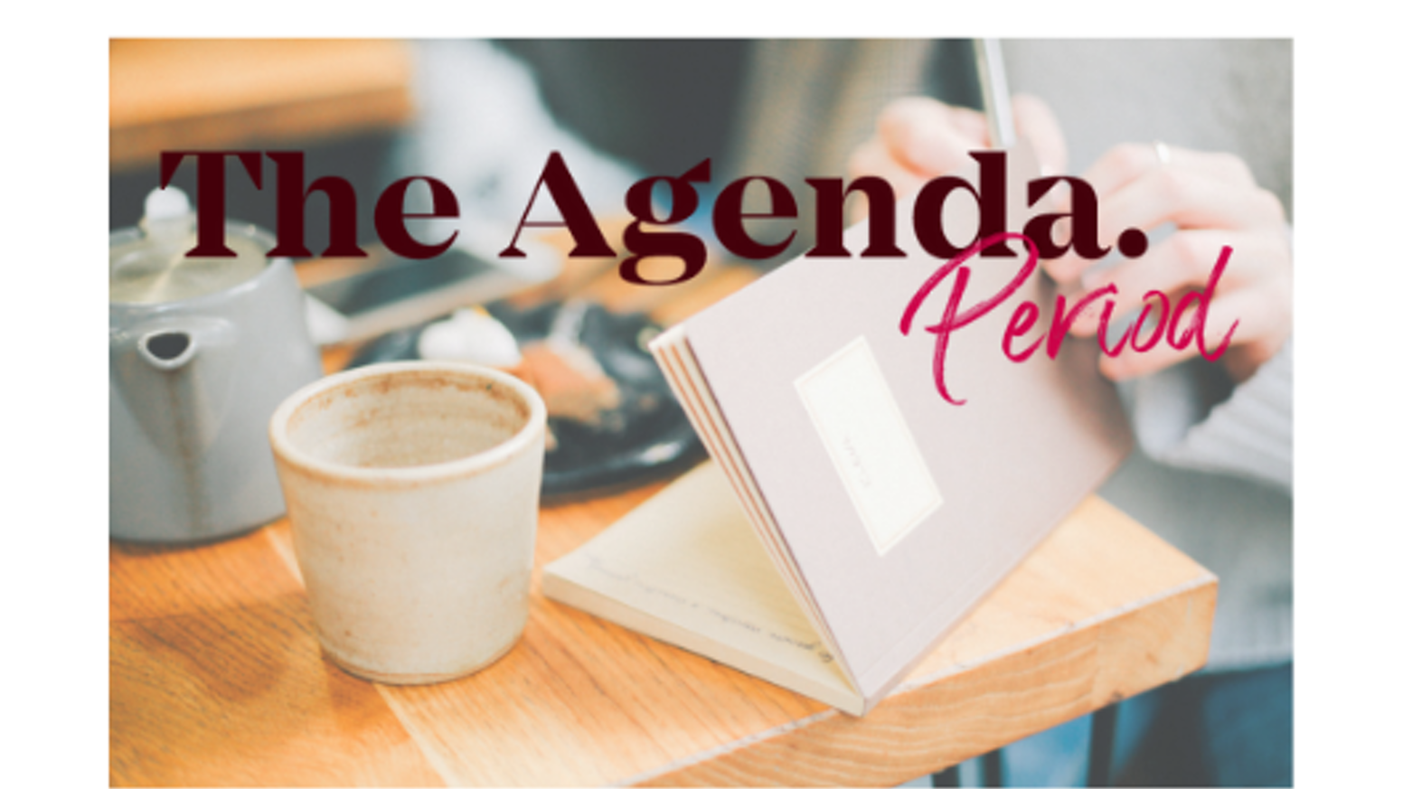 The Agenda. is creating an agenda to help women build their business by being in flow with their monthly cycles!