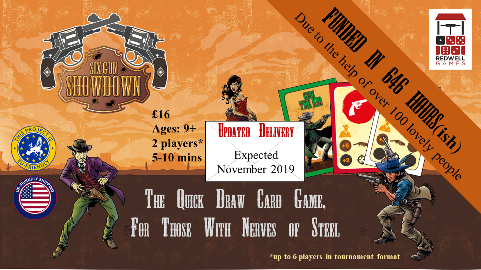 The fast playing, tension filled game of Wild West Shootouts. For ages 9+