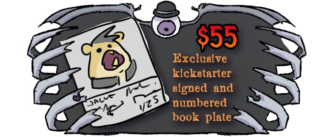KS exclusive bookplate numbered and signed by all creative members - $55 * Not final design