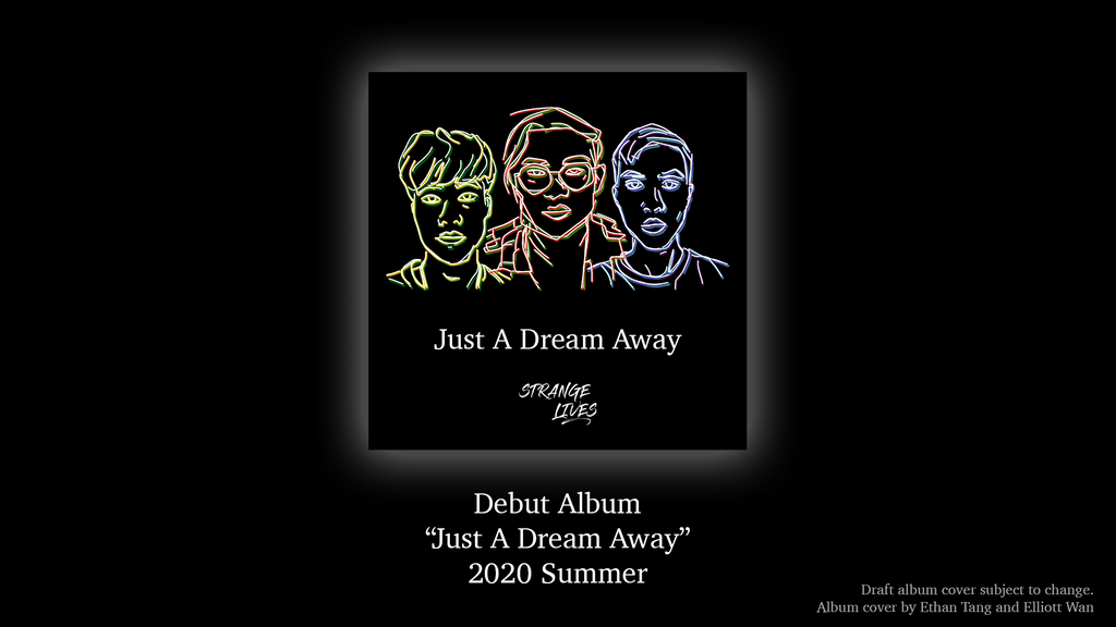 """Project image for Debut LP """"Just A Dream Away"""" by HK indie band Strange Lives"""