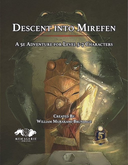 Descent into Mirefen: A D&D 5e Adventure by William Murakami