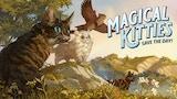 Magical Kitties Save the Day! thumbnail