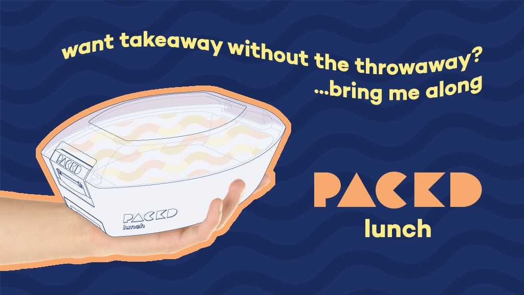 PACKD LUNCH - eat takeaway without throwing away! project video thumbnail