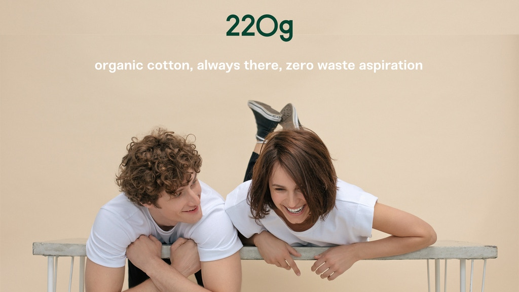 220g: Organic T-shirts, always there, zero waste aspiration project video thumbnail