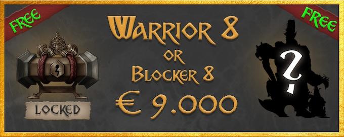 Warrior 8 or Blocker 8