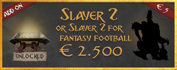 Slayer 2 or Slayer 2, for fantasy football