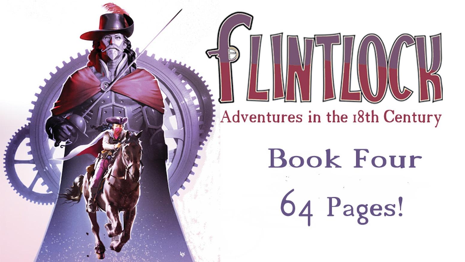 Flintlock Book Four by Steve Tanner — Kickstarter