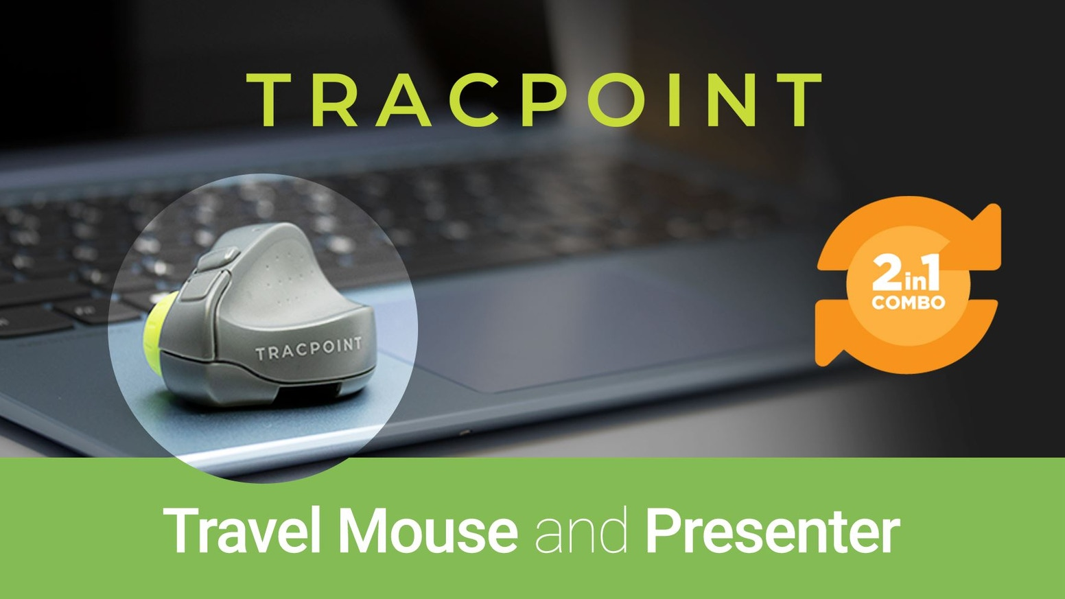 The ultimate TRAVEL MOUSE 3.0 and PRESENTER - 2 products in 1