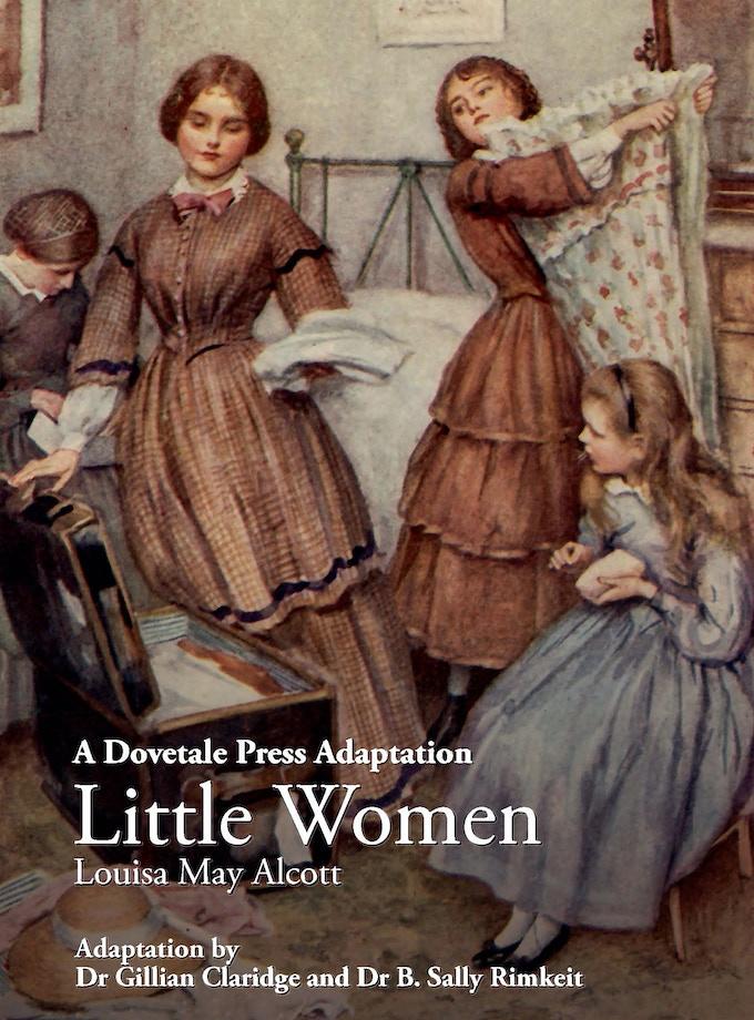 A Dovetale Press Adaptation Little Women Louisa May Alcott ISBN 978-0-473-37295-8