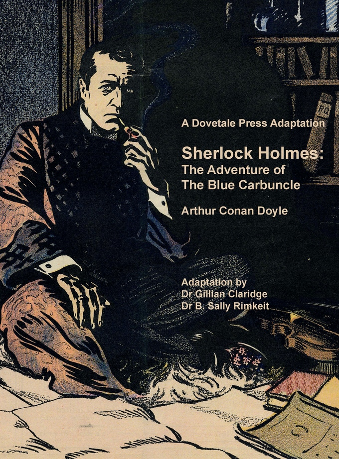 A Dovetale Press Adaptation Sherlock Holmes The Adventure of the Blue Carbuncle ISBN 978-0-473-37293-4