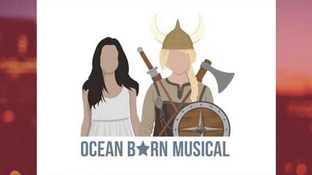 Oceanborn Musical Premiere project video thumbnail