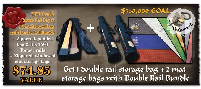 pledge for the Double Rail Bundle and get a free Padded storage bag and 2 Mat storage bags