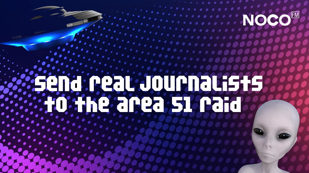Project image for Proper Journalism at the Area 51 Raid