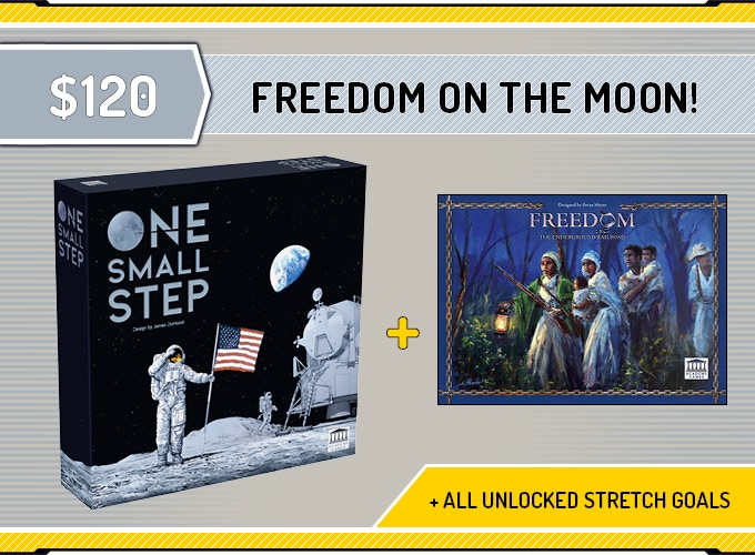 One Small Step + All unlocked Exclusive Stretch Goals + 'Freedom: The Underground Railroad' - Cooperative Game of the Year! Click on the image for more information about Freedom.