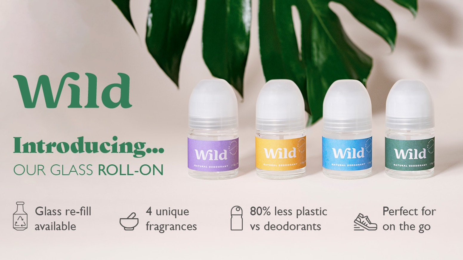 Wild is a top performing natural deodorant that smells GREAT. It's also toxin free, vegan and 100% environmentally friendly.
