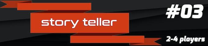 Game Mode 03: Story Teller