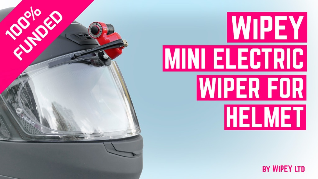 the WiPEY - Mini Electric Wiper for Bikers and Scooterists project video thumbnail