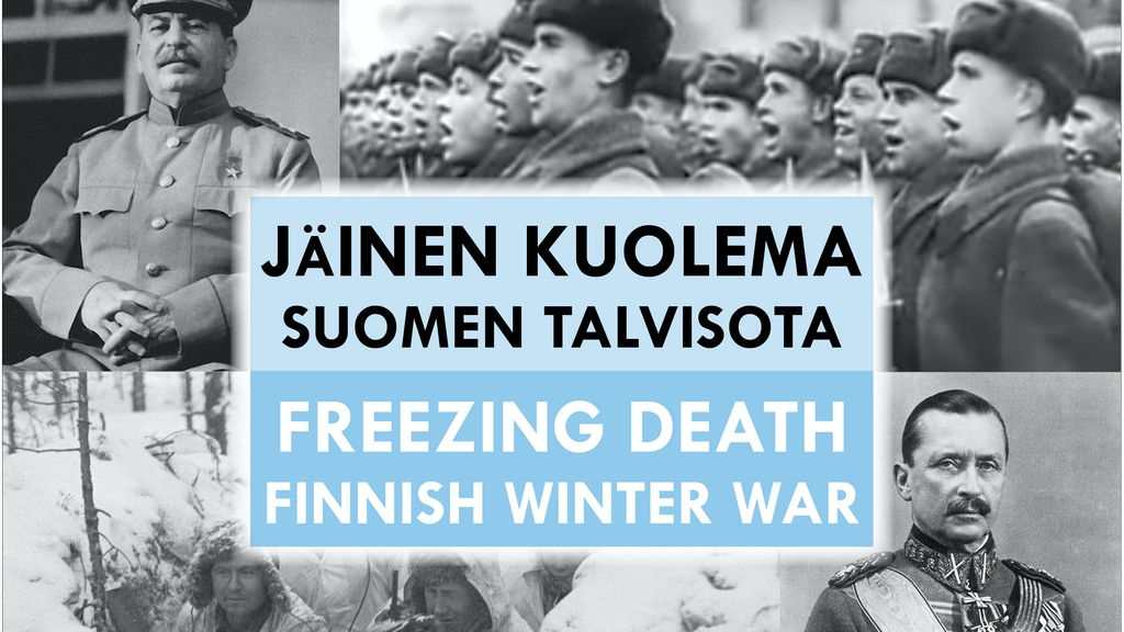 Freezing Death: Finnish Winter War project video thumbnail