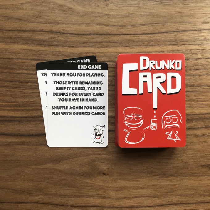 END GAME - With the mechanism of this card being somewhere middle of the deck, you can only guess when this card appears. Every time you play Drunko Cards, it will never be the same.