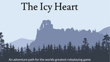 The Icy Heart: A 5E Adventure Path thumbnail