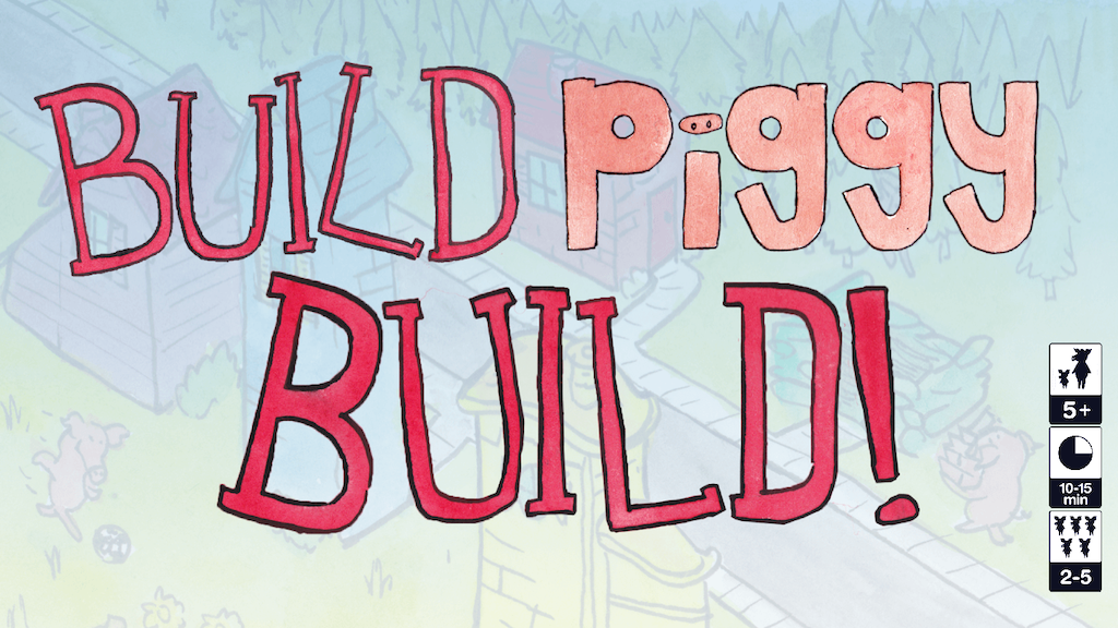 Build, Piggy, Build! project video thumbnail