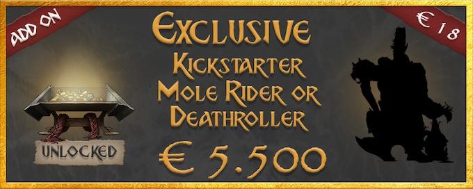 Exclusive Kickstarter Mole Rider or Deathroller