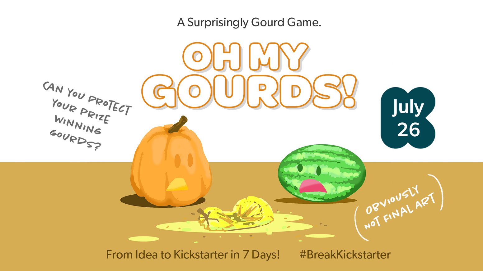 OH MY GOURDS is Fun, Fast 2 - 4 player card counting game, designed in just 7 days by Omari Akil and Matt Everhart to #BreakKickstarter