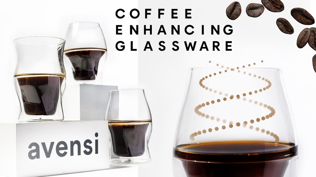 AVENSI: The World's Best Coffee Enhancing Glasses project video thumbnail