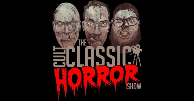 """Check out the latest episode of """"The Cult Classic Horror Show"""""""