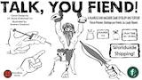 Talk, You Fiend! thumbnail