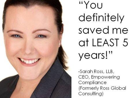 """""""You definitely saved me at LEAST 5 years!"""" - Sarah Ross, LLB"""