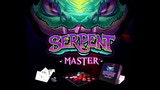 Serpent Master - The Game thumbnail
