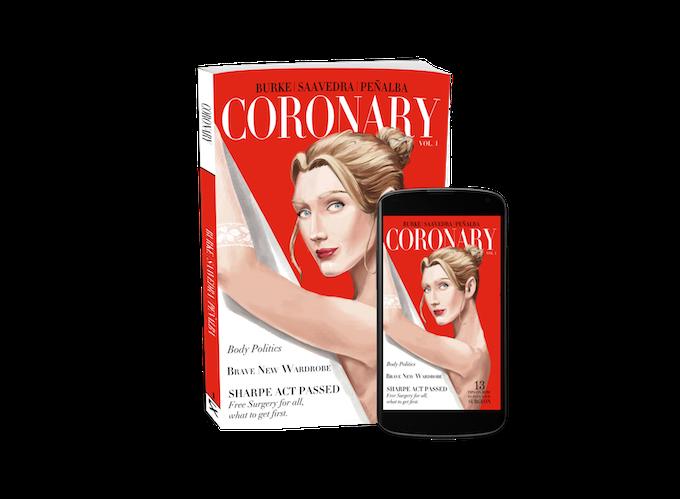 Coronary Volume 1 Trade Paperback and Digital.