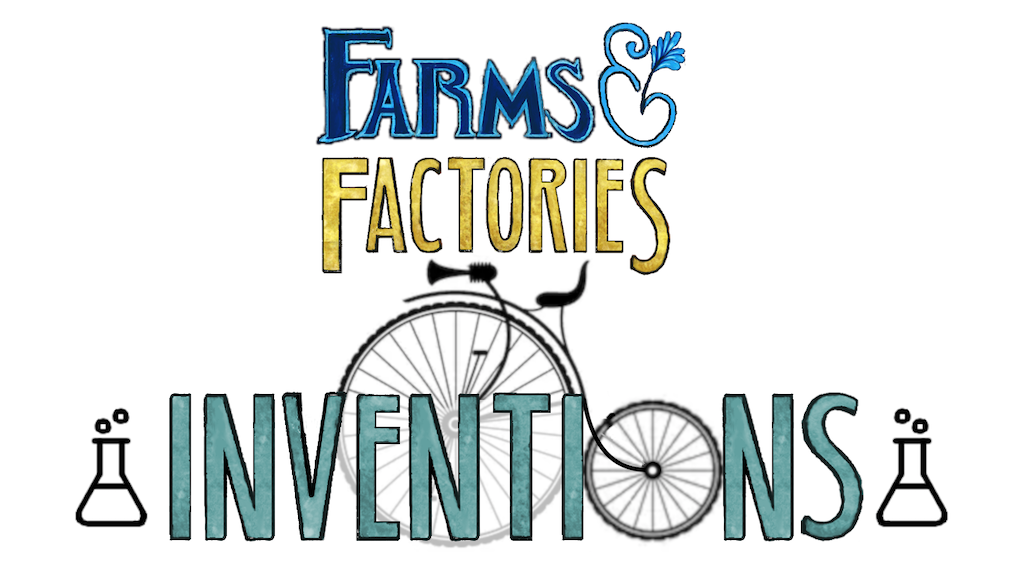 Project image for Farms & Factories: Inventions