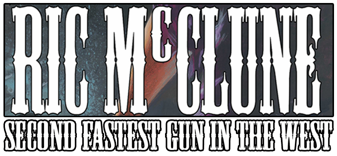 Ric McClune: Second Fastest Gun in the West