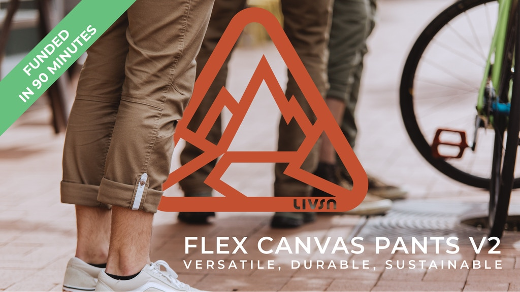 Flex Canvas Pants V2 - Versatile, durable, sustainable project video thumbnail
