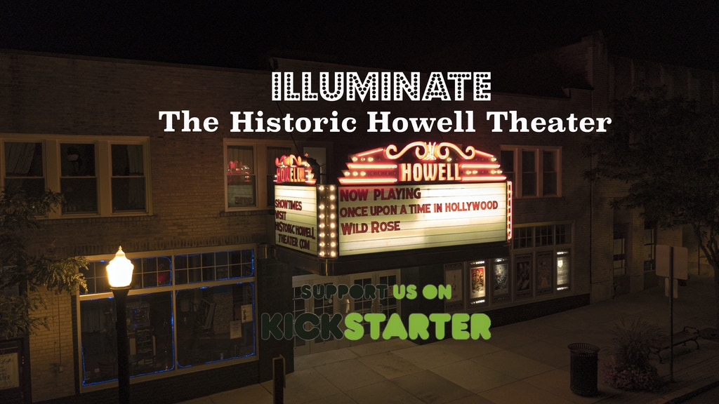 Project image for Illuminate The Historic Howell Theater