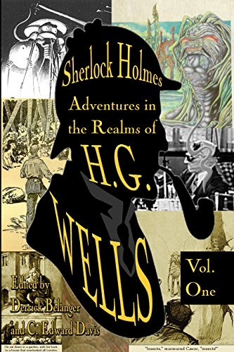 Cover to Sherlock Holmes: Adventures in the Realms of H.G. Wells Volume 1