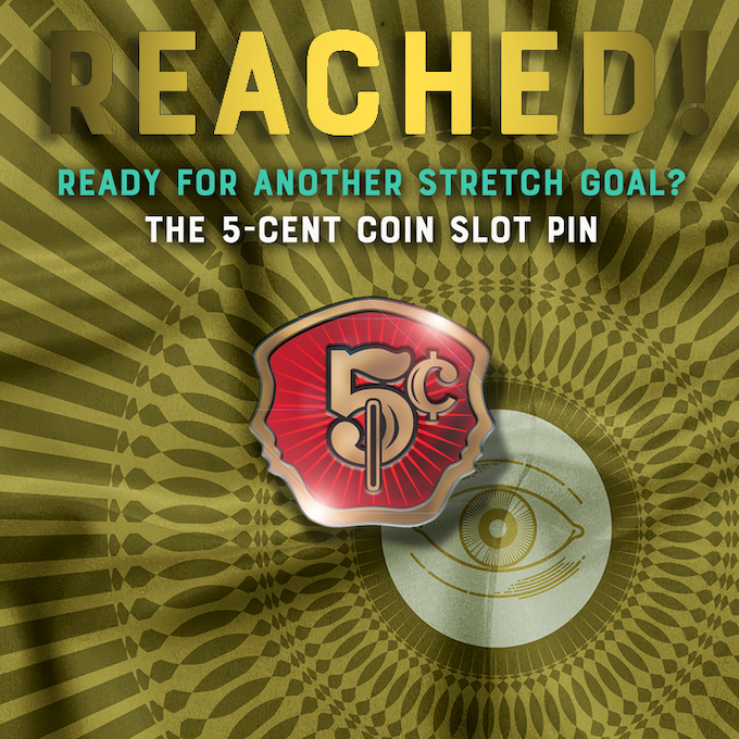 5-cent pin for all deck level backers!