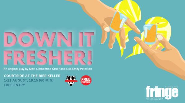 Down it Fresher! at Edinburgh Fringe 2019