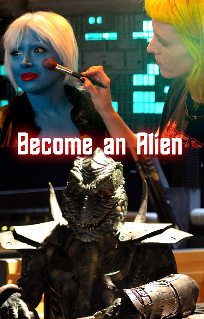 Become an alien on the set of the new episode.
