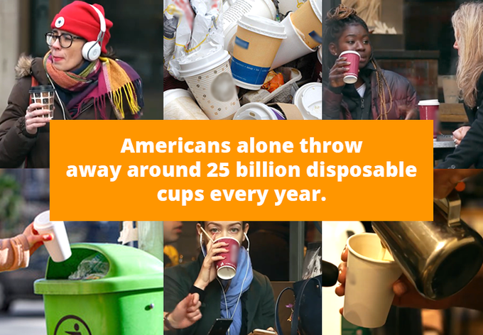 Every year the Americans use 25 billion disposable cups