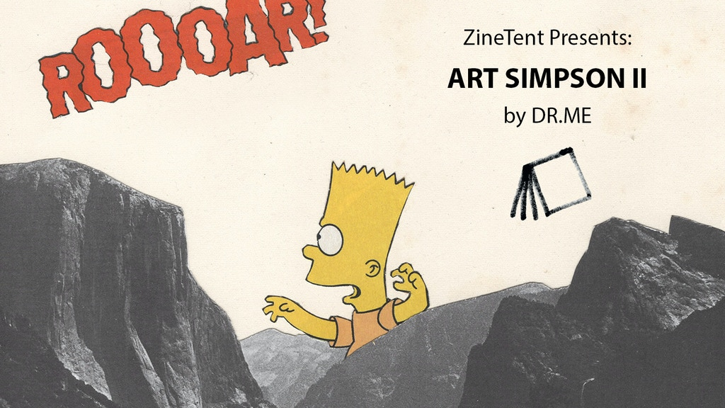 ZineTent presents: ART SIMPSON II by DR.ME - Collage & Mixed-Media art zine featuring The Simpsons by Manchester-based studio DR.ME
