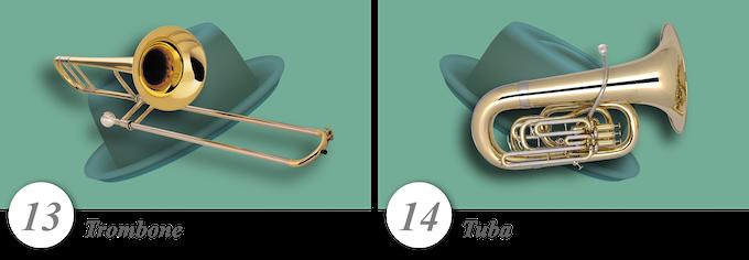 No. 13—Trombone • No. 14—Tuba